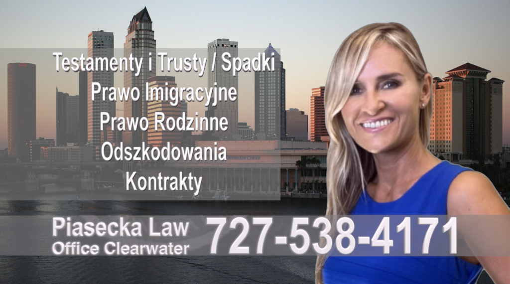 Tampa, Hillsborough, Florida, Polski, Prawnik, Adwokat, Floryda, USA, Polish, Attorney, Lawyer, Agnieszka Piasecka, Aga Piasecka, Piasecka Law, Piasecka